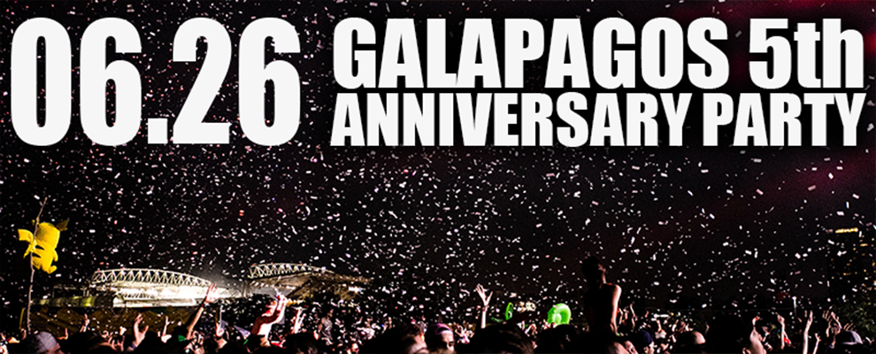 GALAPAGOS 5th ANNIVERSARYPARTY